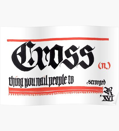 Cross, noun Poster