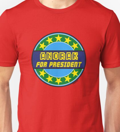 ANORAK FOR PRESIDENT Unisex T-Shirt