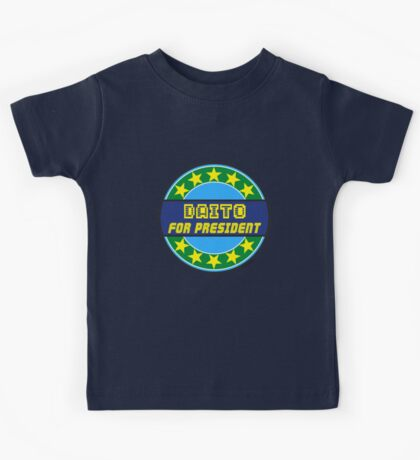 DAITO FOR PRESIDENT Kids Tee