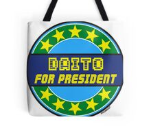 DAITO FOR PRESIDENT Tote Bag