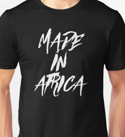 MADE IN AFRICA Unisex T-Shirt