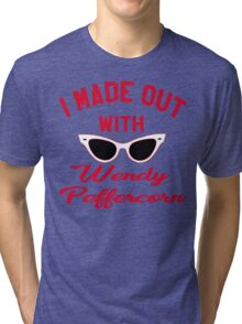 I Made Out With Wendy Peffercorn - The Sandlot Tri-blend T-Shirt