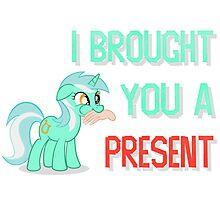 Lyra Brought You A Present Photographic Print