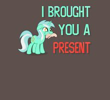 Lyra Brought You A Present Unisex T-Shirt