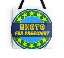 SHOTO FOR PRESIDENT Tote Bag