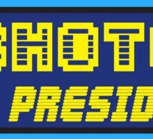 SHOTO FOR PRESIDENT Sticker