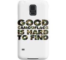 Good camouflage is hard to find Samsung Galaxy Case/Skin
