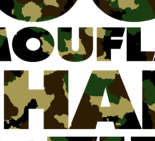 Good camouflage is hard to find Sticker