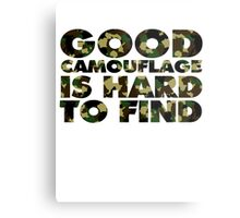Good camouflage is hard to find Metal Print