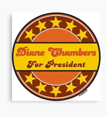 DIANE CHAMBERS FOR PRESIDENT Canvas Print