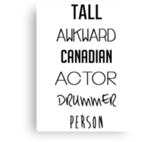 Navy Tall Awkward Canadian Actor Drummer Person Canvas Print