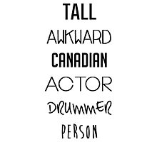 Navy Tall Awkward Canadian Actor Drummer Person Photographic Print