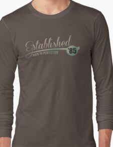 Established '85 Aged to Perfection Long Sleeve T-Shirt