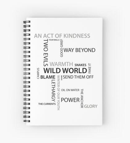 Wild World songs- Bastille Spiral Notebook