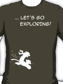 let's go exploring (white) T-Shirt
