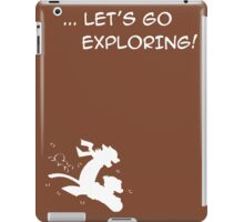 let's go exploring (white) iPad Case/Skin