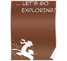 let's go exploring (white) Poster