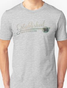 Established '90 Aged to Perfection Unisex T-Shirt