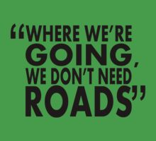 movie quotes: roads Kids Clothes