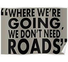 movie quotes: roads Poster
