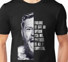 Failure is not an option Unisex T-Shirt