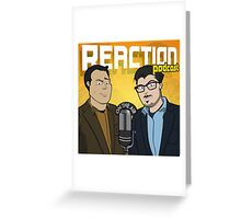 Reaction Podcast Logo Greeting Card