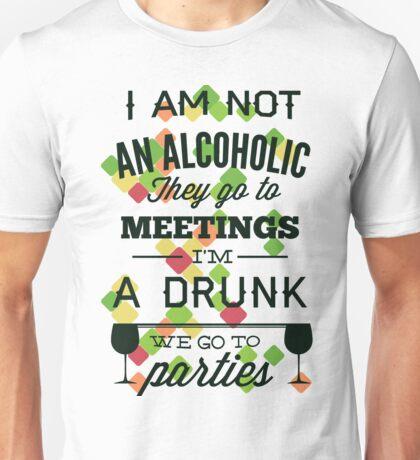 Alcoholic and life Unisex T-Shirt