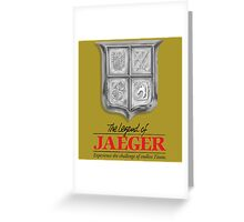 Legend of Jaeger Greeting Card