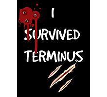 I survived terminus (Black version) Photographic Print