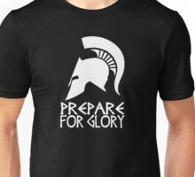 Sparta Prepare for Glory Unisex T-Shirt