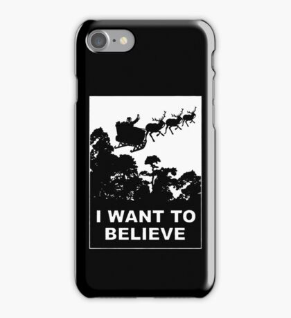 I Want To Believe in Santa iPhone Case/Skin