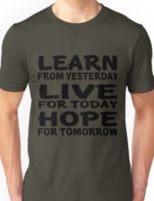Learn Live Hope Unisex T-Shirt