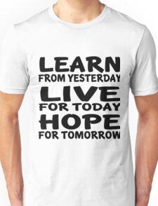 Learn Live Hope Unisex T-Shirt