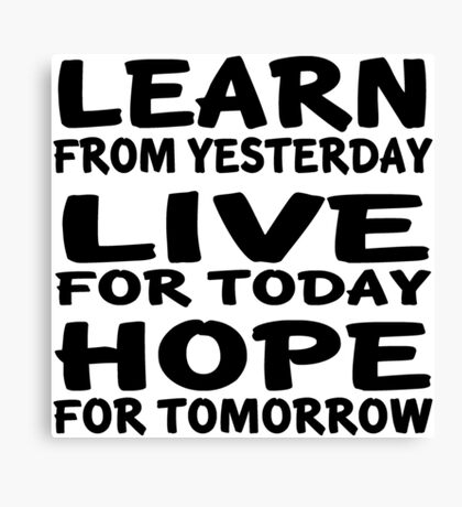 Learn Live Hope Canvas Print