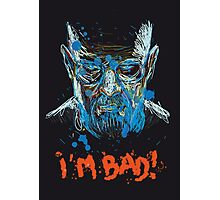 i'm bad Photographic Print