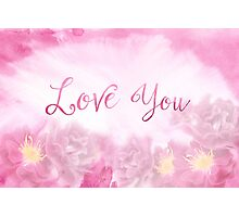 Love You Dark Pink Roses Watercolor Background Photographic Print