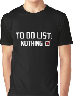 TO DO LIST  Graphic T-Shirt