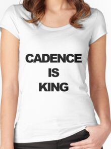 Cadence is King Women's Fitted Scoop T-Shirt