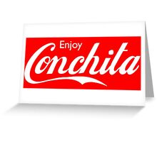 Enjoy Conchita Greeting Card