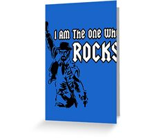 Breaking Bad 'I am the one who knocks' parody Greeting Card