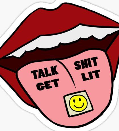 TALK SHIT GET LIT Sticker