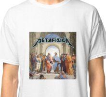 Metafísica Classic T-Shirt