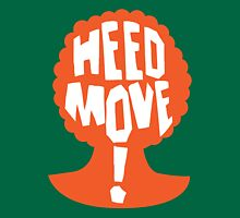 Heed Move! - So I Married an Axe Murderer Unisex T-Shirt