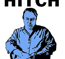 Hitch - Christopher Hitchens by DJVYEATES