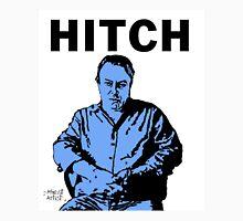 Hitch - Christopher Hitchens Unisex T-Shirt