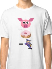 Funny Cop T Shirt Pig Plus Donut Equals Cop Classic T-Shirt