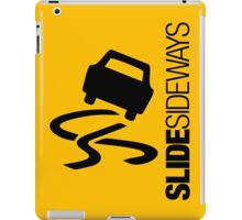 Slide Sideways (1) iPad Case/Skin