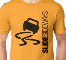 Slide Sideways (1) Unisex T-Shirt