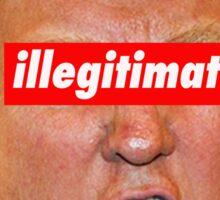 trump illegitimate president Sticker