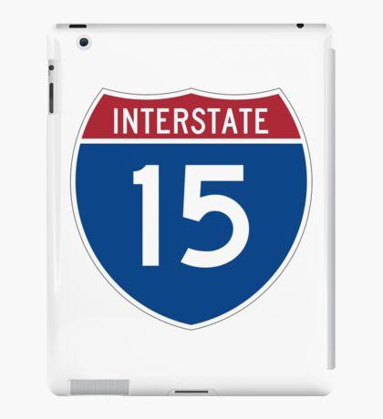 Interstate 15 I-15 Sign iPad Case/Skin